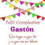 ¡Feliz Cumpleaños, Gastón!   Imágenes con felicitaciones