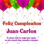 ¡Feliz Cumpleaños, Juan Carlos! | Imágenes con felicitaciones