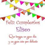 ¡Feliz Cumpleaños, Eliseo!   Imágenes para descargar y enviar gratis