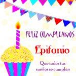 ¡Feliz Cumpleaños, Epifanio! | Imágenes para descargar y enviar gratis