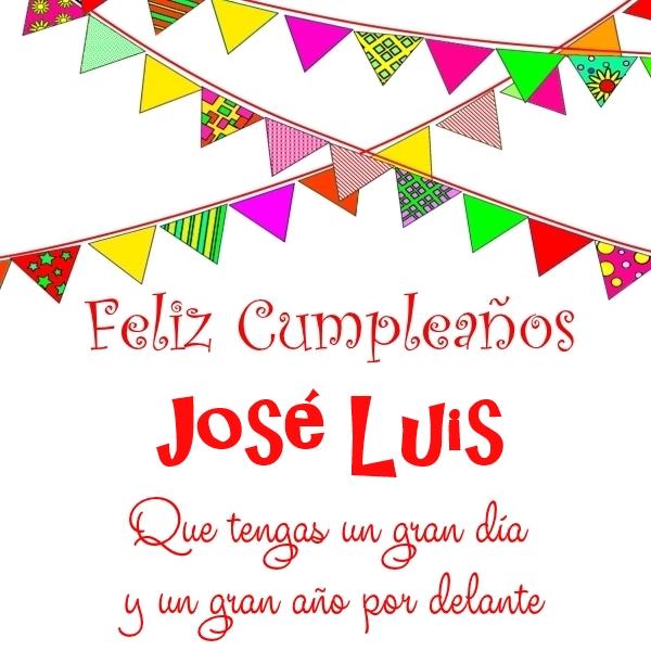 Imágenes de cumpleaños con nombre José Luis (1)