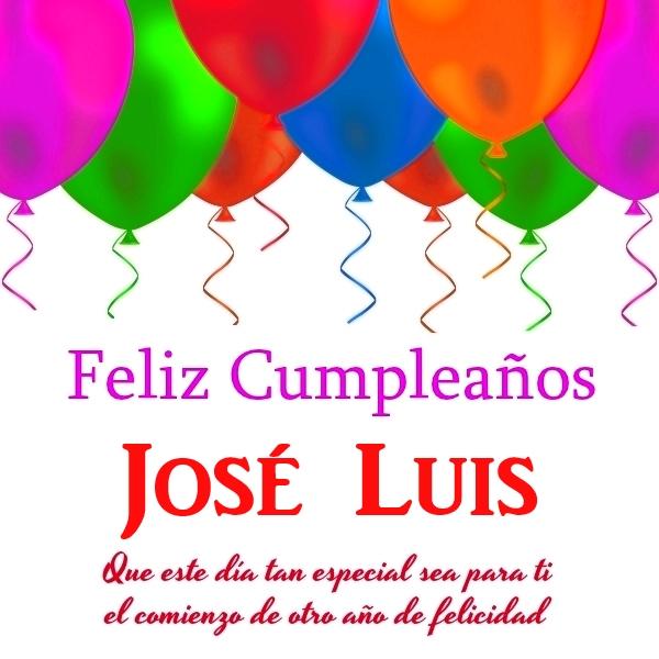 Imágenes de cumpleaños con nombre José Luis (2)