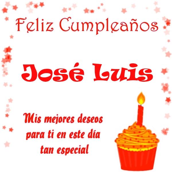 Imágenes de cumpleaños con nombre José Luis (5)