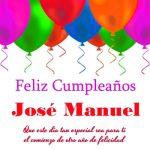 Imágenes de cumpleaños con nombre José Manuel