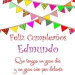 ¡Feliz Cumpleaños, Edmundo! | Imágenes para descargar y enviar gratis