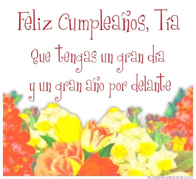 Imágenes De Feliz Cumpleaños Tía Con Flores 4 Imágenes Y Frases