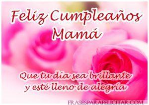 Las Mejores Imágenes de feliz cumpleaños mamá con frases (6)